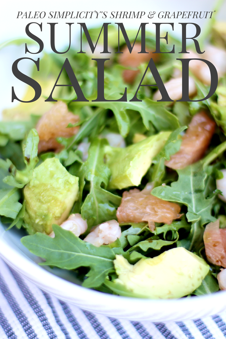 Paleo Simplicity's Shrimp & Grapefruit Summer Salad!