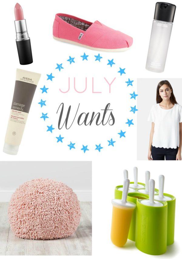 July Wants