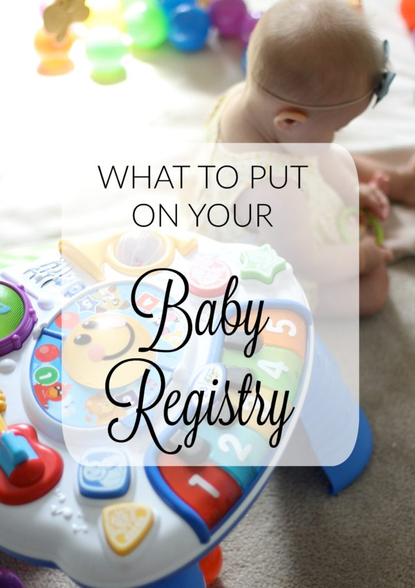 What to Put on Your Baby Registry