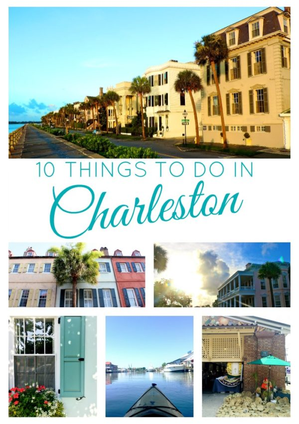 10 Things to Do in Charleston