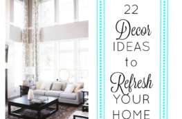 22 Decor Ideas to Refresh Your Home