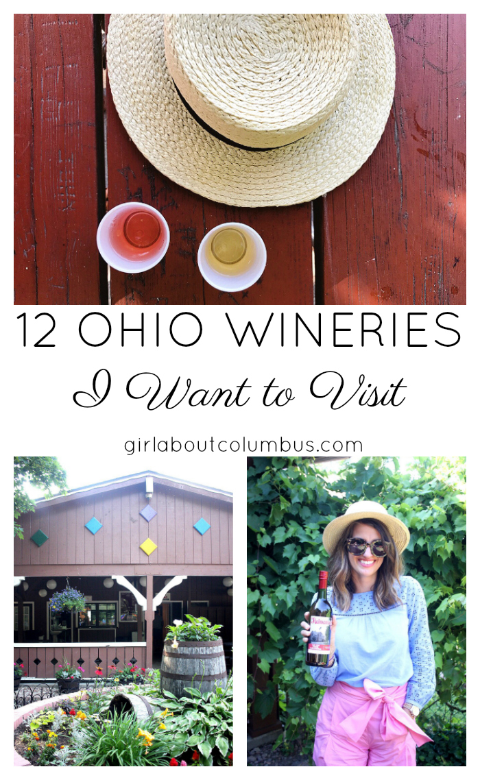 12 Ohio Wineries I Want to Visit // girl about columbus