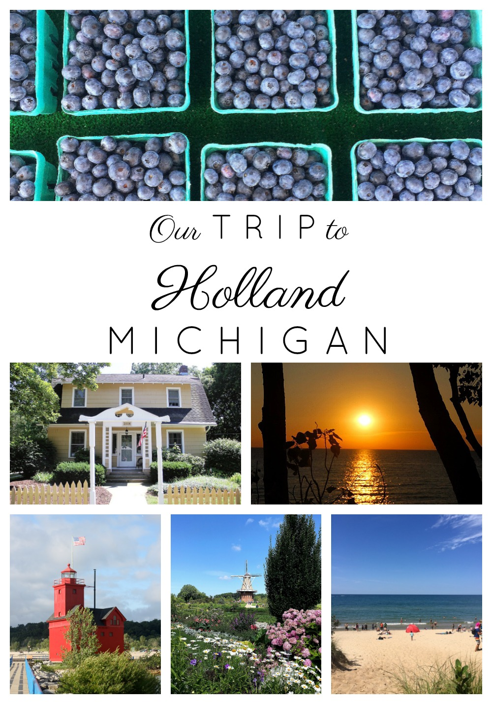 Our Trip to Holland Michigan