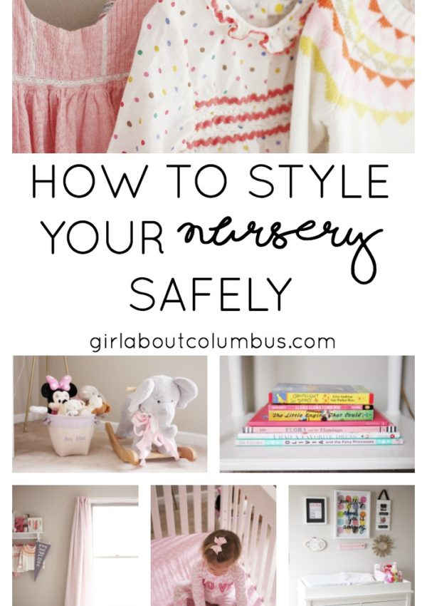 How to Style Your Nursery Safely // girl about columbus