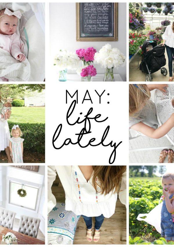May: Life Lately