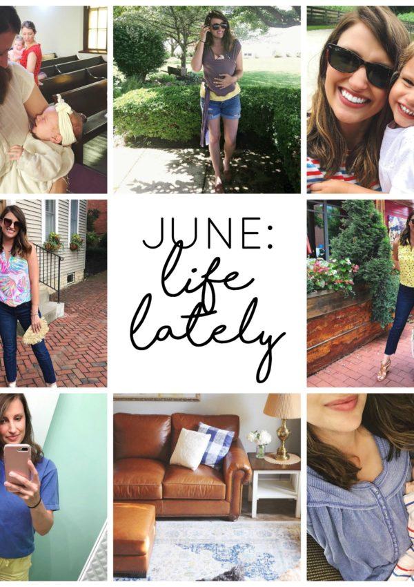 JUNE: Life Lately