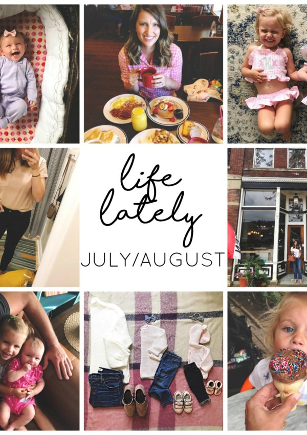LIFE LATELY july august