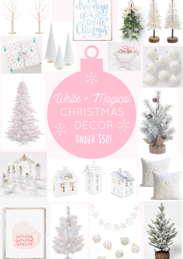 60 White + Magical Christmas Decor Items Under $50!