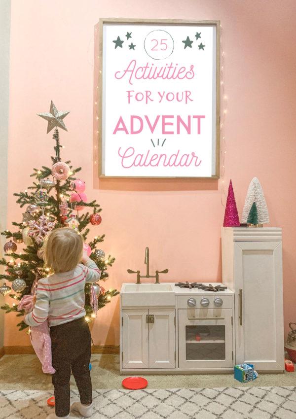 25 Advent Calendar Activities Ideas