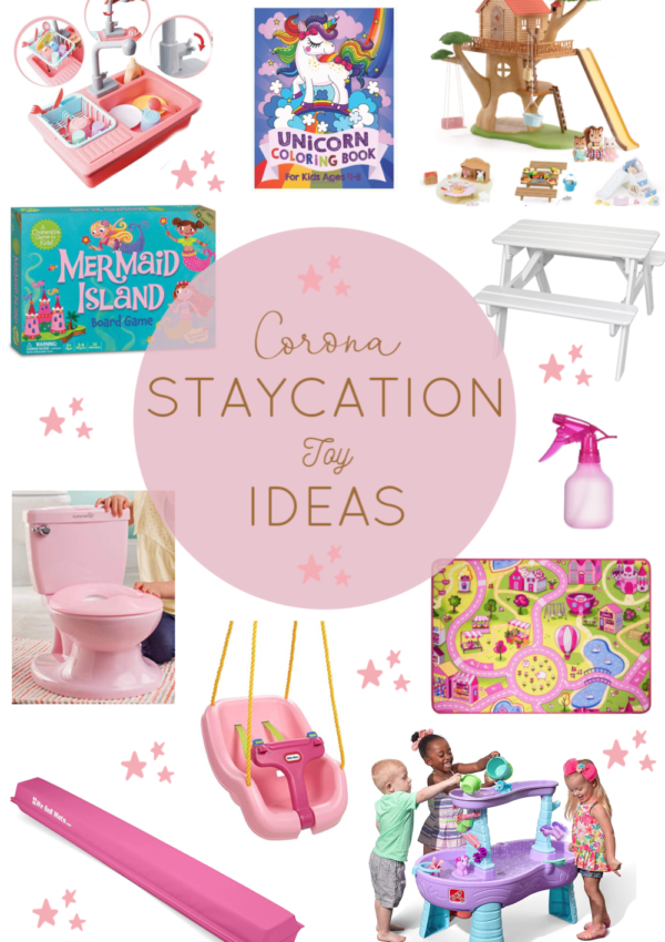 11 Corona Staycation Toys that Will Keep Your Littles Busy PLUS, a Daily Schedule for Your Sanity!