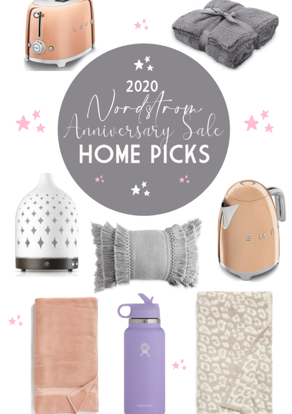 My Top 8 Home Picks from the 2020 Nordstrom Anniversary Sale