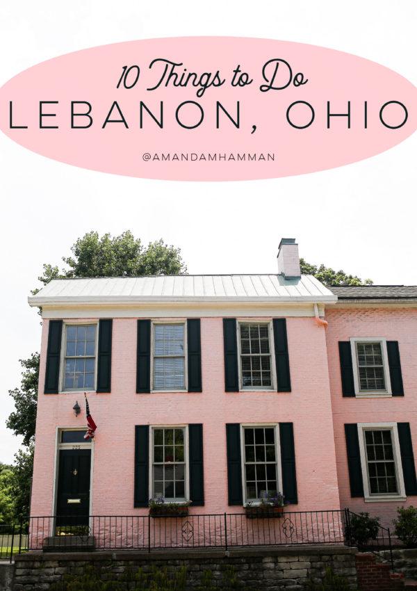 10 Things to Do in Lebanon, Ohio