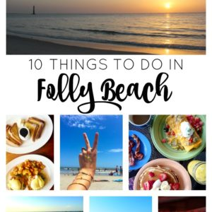 10 Things to Do in Folly Beach // girl about columbus