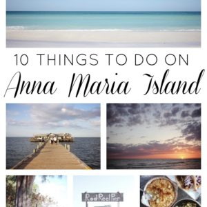 10 Things to Do on Anna Maria Island